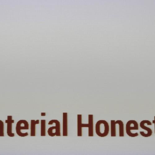 Material Honesty?